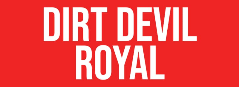 Dirt Devil Royal