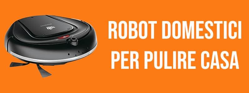 robot domestici pulire casa banner